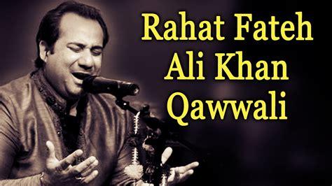 nusrat fateh ali khan best qawwali aa ke teri gali rahat nusrat fateh ali khan best