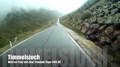 Timmelsjoch Motorrad by Timmelsjoch Mit Dem Motorrad Youtube