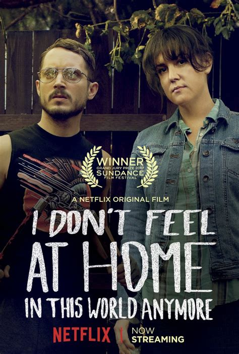 7 Ways To Feel At Home In A New Place by مشاهدة فيلم I Don T Feel At Home In This World Anymore