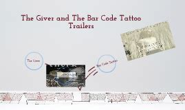 the barcode tattoo prezi the giver and barcode tattoo introduction by ashley