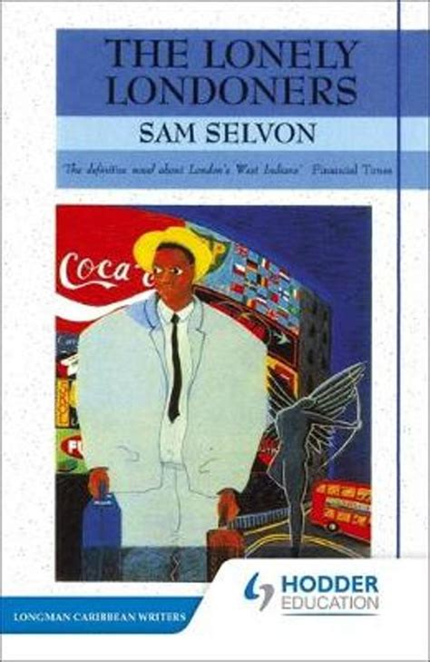 the lonely londoners penguin bol com the lonely londoners sam selvon sam selvon 9780582642645 boeken