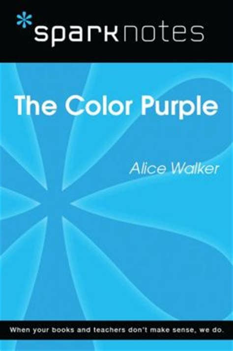 the color purple the book sparknotes the color purple sparknotes literature guide by