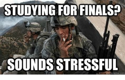 Studying For Finals Meme - studying for finals sounds stressful quickmeme co