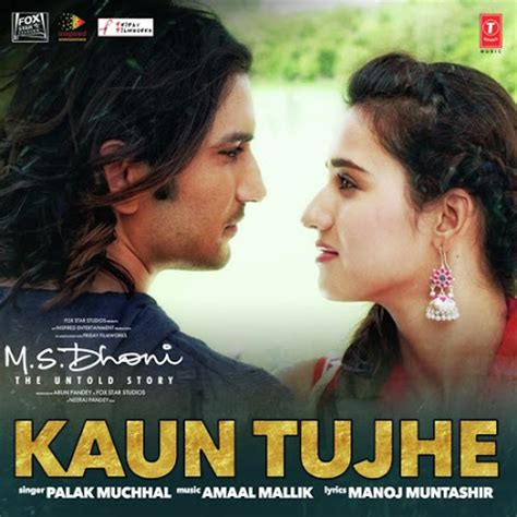 download mp3 from ms dhoni kaun tujhe mp3 song free download m s dhoni the untold