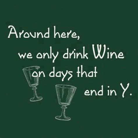 wine sayings  quotes  pinterest quotesgram