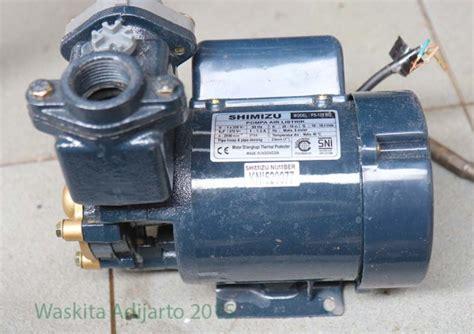 Kapasitor Pompa Air Shimizu Pompa Air Shimizu Ps 128 Bit Elektrologi