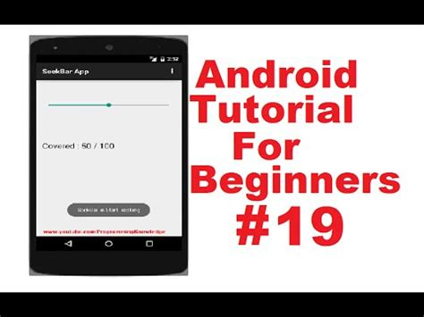 android tutorial using android studio for beginners android tutorial for beginners 19 seekbar youtube