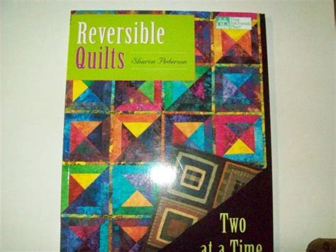That Patchwork Place Quilt Books - that patchwork place quilt book reversible quilts by