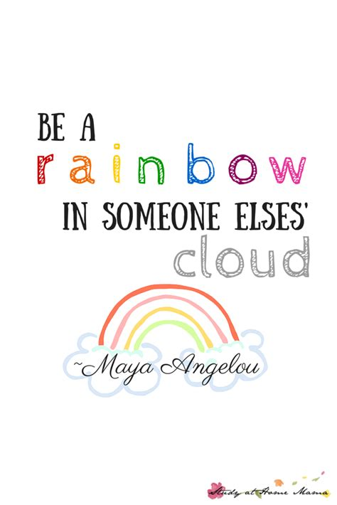 printable motivational quotes for students be a rainbow in someone else s cloud printable sugar