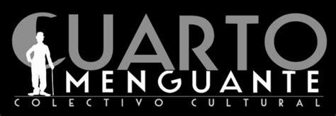 Colectivo Cultural Cuarto Menguante | colectivo cultural cuarto menguante