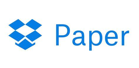 Dropbox Paper   dropbox paper arriver en version b 234 ta sur ios et android
