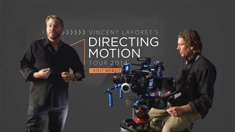 filmmakers   vincent laforets directing