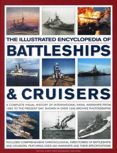 libro the visual history of libro the illustrated encyclopedia of battleships cruisers a complete visual history of