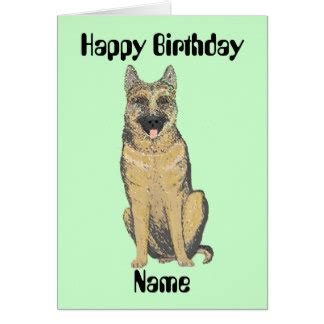 German Birthday Card Templates by German Shepherd Birthday Cards German Shepherd Birthday