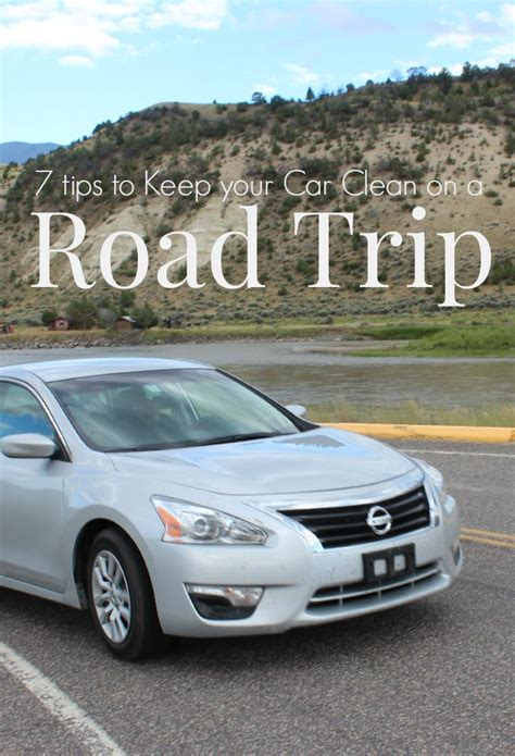 Tips For Keeping Your Car On The Road by 7 Tips To Keep Your Car Clean On A Road Trip