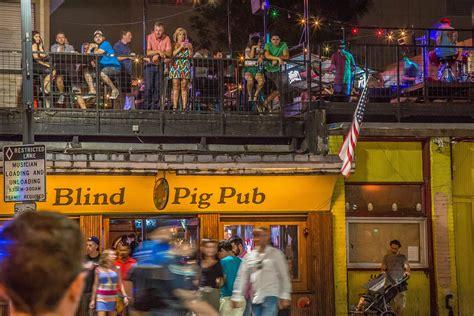 pig pub the blind pig pub 6th bar lostinaustin org