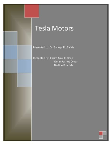 Tesla Leadership Tesla Strategic Management