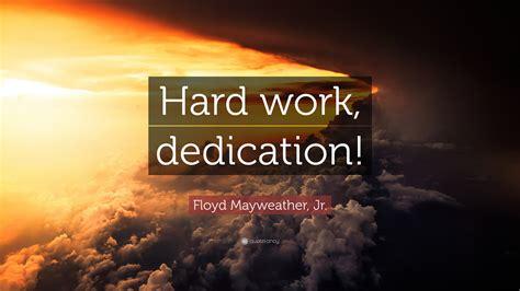 Hard work dedication mayweather altavistaventures Image collections