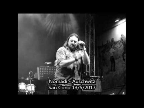 testo auschwitz nomadi nomadi auschwitz san cono 13 5 2017