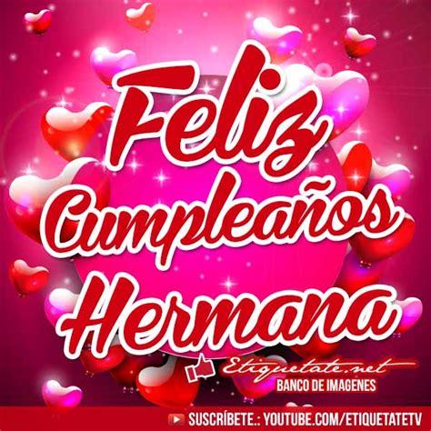 imagenes que digan feliz cumpleaños esmeralda imagenes de cumplea 241 os que digan feliz cumplea 241 os hermana
