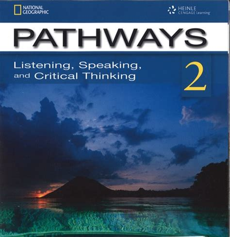 pathways reading writing and critical thinking 2 books pathways 1 listening speaking and critical thinking