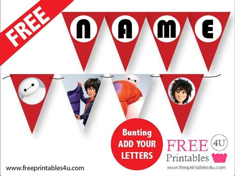 Flag Paper Baymax Happy Birthday free big 6 bunting printable add your own letters and print big 6