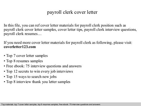 Payroll Clerk Cover Letter by Payroll Clerk Cover Letter