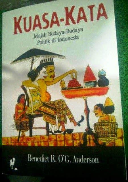 Mata Yang Memberi Azhar Buku Bahasa Indonesia Sastra B56 jual buku kuasa kata jelajah budaya budaya politik di indonesia toko cinta buku