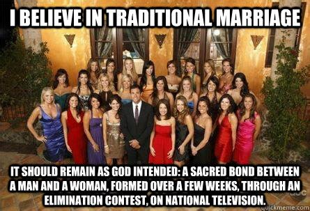 Traditional Marriage Meme - i believe in traditional marriage it should remain as god
