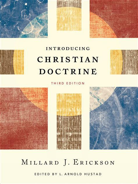 libro biblical doctrine a systematic introducing christian doctrine 3rd edition baker publishing group