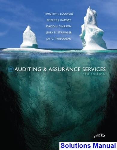 Auditing And Assurance Services auditing and assurance services 5th edition louwers