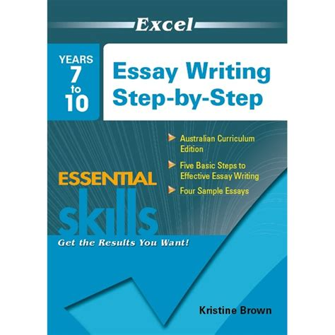 What Is Essay Writing Exle by 9781740203128 Excel Essay Writing Step By Step Years 7 10 Kookaburra Educational Resources