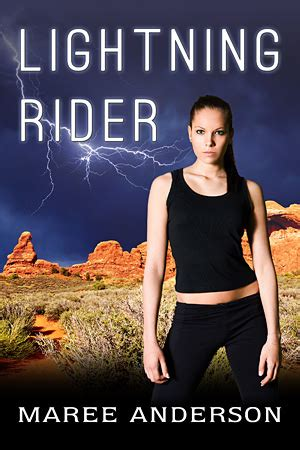 she caused the lightning to strike books lightning rider maree author