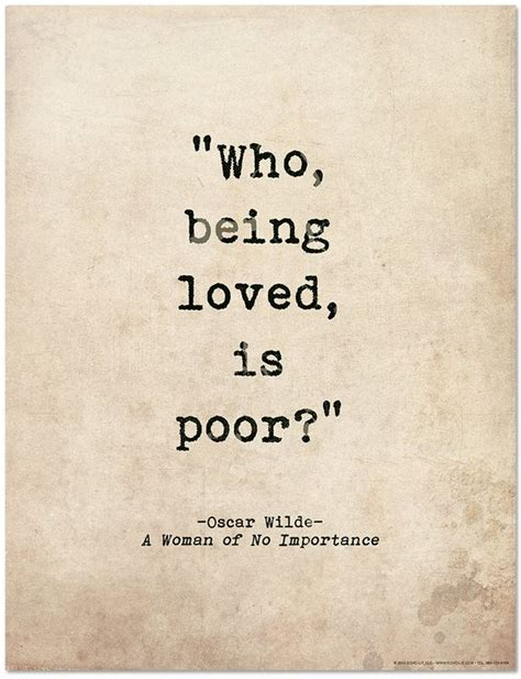 printable literary quotes romantic quote poster who being loved is poor oscar