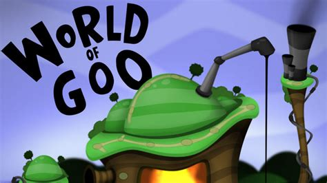 Goo by World Of Goo For Ipad Hands On Preview With Video