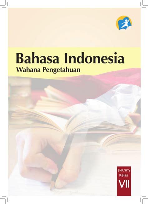 bahasa indonesia kelas vii smp kurikulum 2013