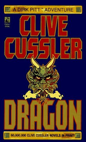 dragon dirk pitt dragon dirk pitt 10 by clive cussler reviews discussion bookclubs lists