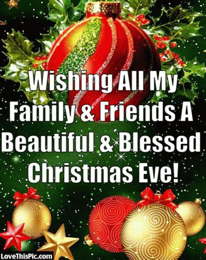 wishing  family  friends  beautiful christmas eve pictures   images