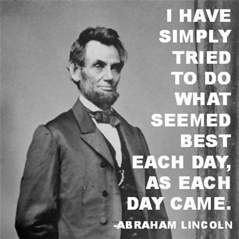 abraham lincoln work history 25 best abraham lincoln quotes on abraham