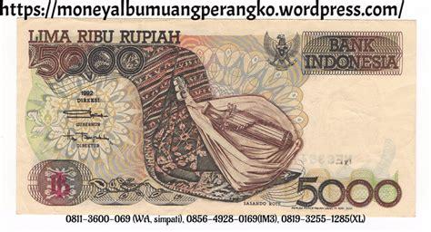 Uang Kertas Rp 5000 Sasando Ronde jual uang 5000 rupiah uang kertas 5000 rupiah