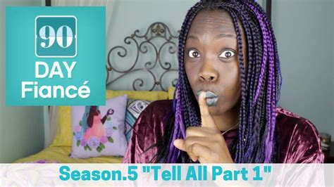 90 day fiance season 1 90 day fianc 233 season 5 tell all part 1 youtube