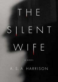 The Silent A Novel the silent a novel by a s a harrison audiobook
