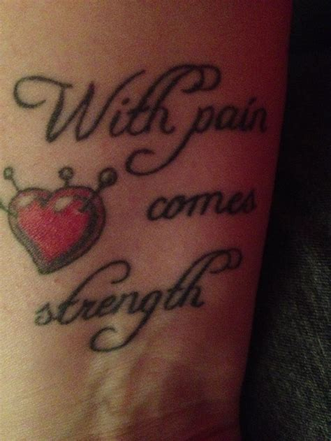with pain comes strength tattoo with comes strength tattoos piercings
