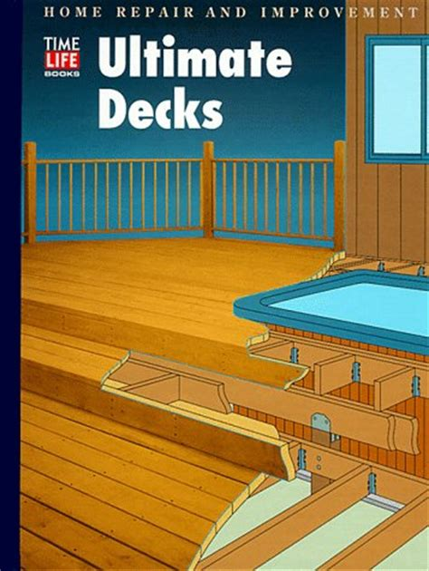 ultimate decks home repair and improvement updated