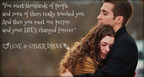 quotes film cinta dua hati quote from love other drugs quotes that i love pinterest