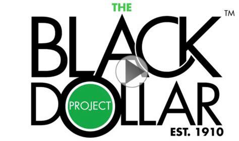 the black dollar project houston black business leaders launch the black dollar project