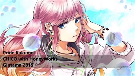 chicowith honey works pride kakumei プライド革命 by chico with honeyworks youtube