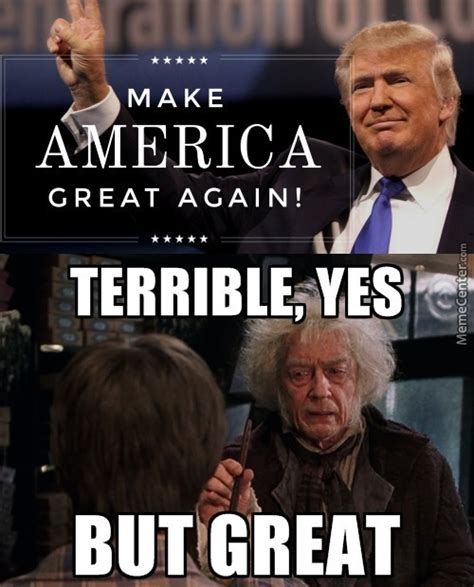 Terrible Memes - make america terrible again by bcphoton meme center