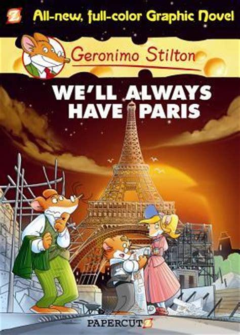no time to lose geronimo stilton journey through time 5 books geronimo stilton we ll always no 11
