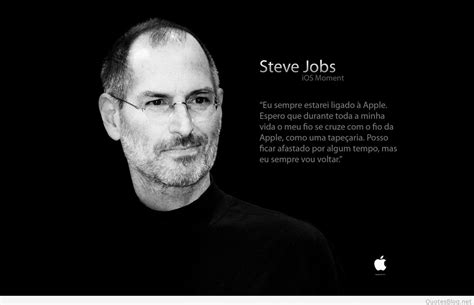wallpaper apple steve jobs steve jobs wallpapers quotes and sayings